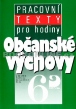 Pracovní texty pro hodiny občanské výchovy - 6