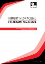 Hrozby neonacismu – Příležitosti demokracie
