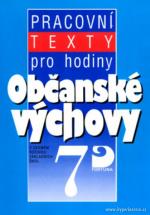 Pracovní texty pro hodiny občanské výchovy - 7
